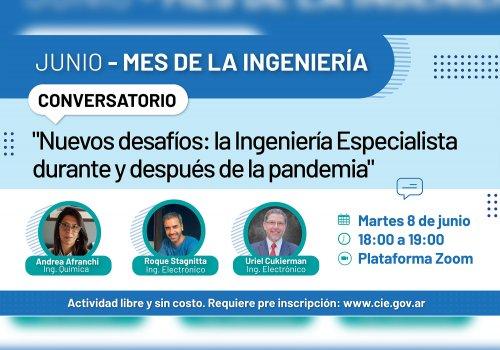 Nuevos desafíos: la ingeniería especialista durante y después de la pandemia